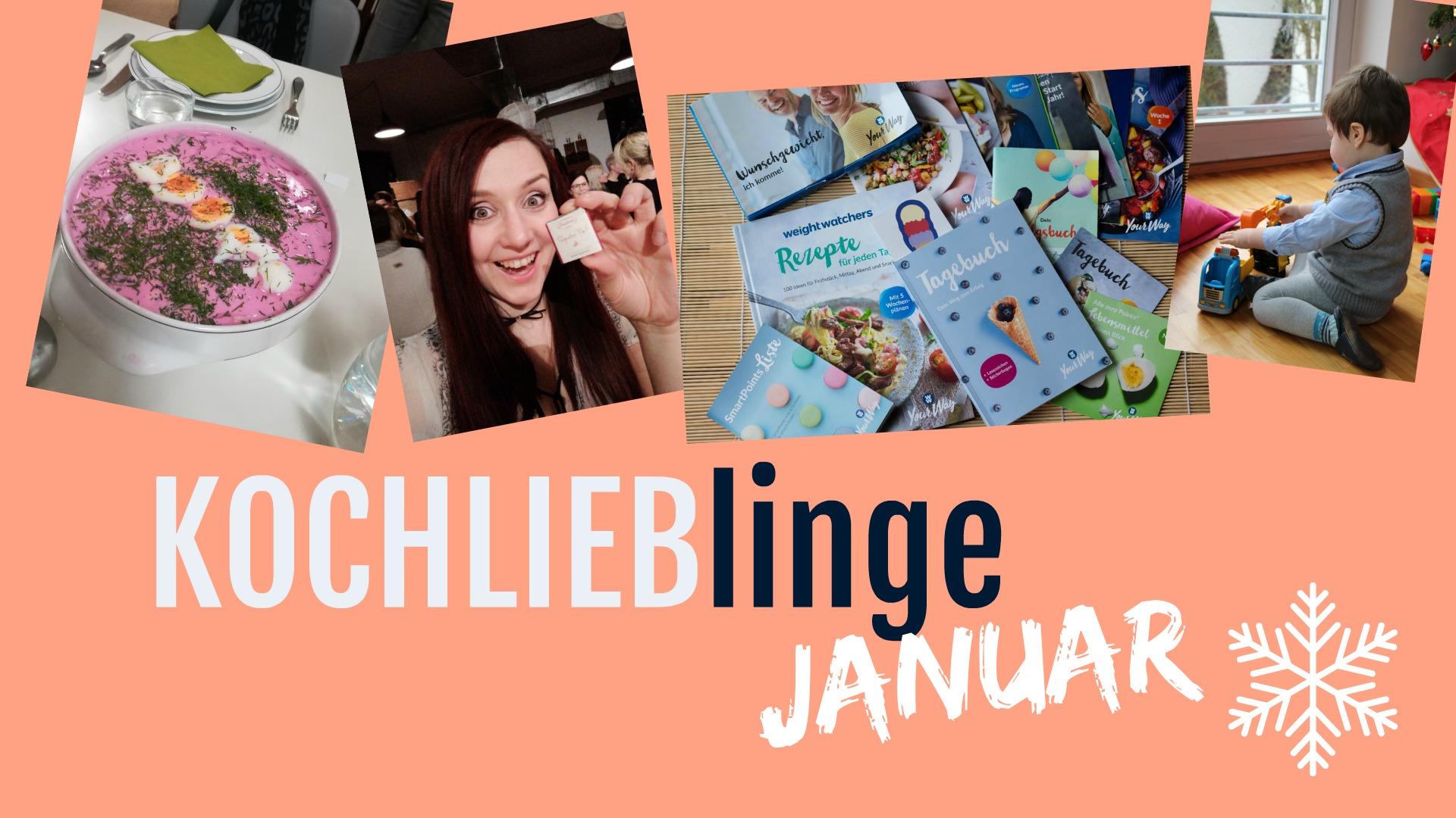 KOCHLIEBlinge Januar | Von guten Vorsätzen, Kindergeburtstagen und Foodfotos, die süchtig machen - Kochliebe